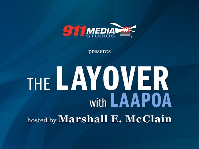 The Layover with LAAPOA